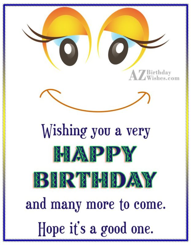 Birthday greeting with beautiful smiling emoticon… - AZBirthdayWishes.com