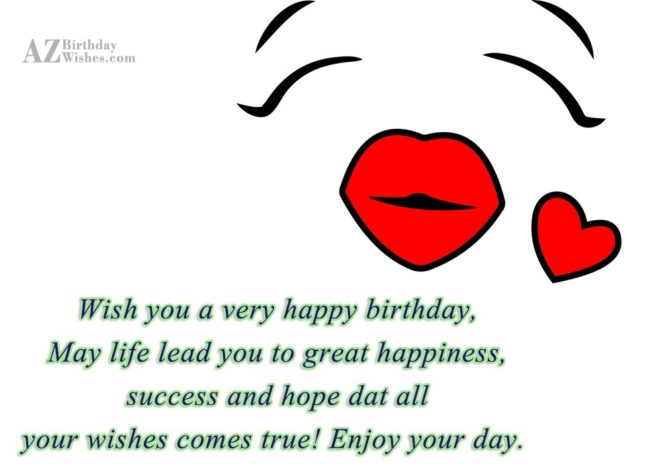 Birthday greeting with a kissing emoticon… - AZBirthdayWishes.com