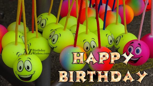Happy birthday with hanging smileys… - AZBirthdayWishes.com