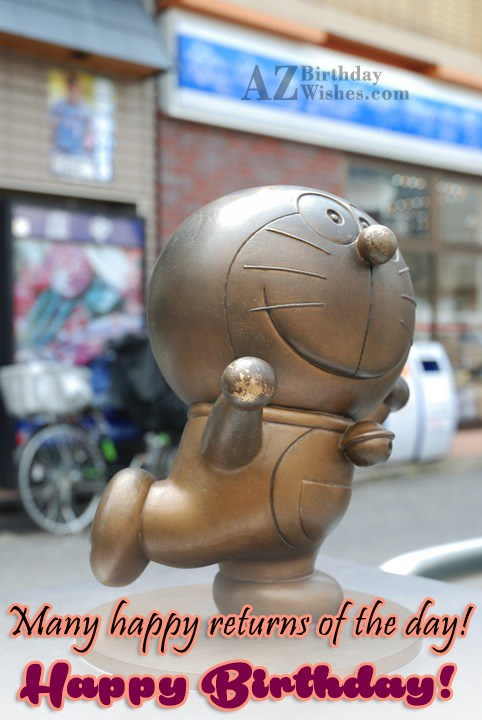 Birthday greeting with a Doraemon statue… - AZBirthdayWishes.com