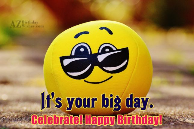 Birthday greeting with a cool emoticon on a toy ball… - AZBirthdayWishes.com