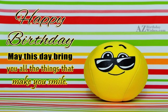 Happy birthday with a cool emoticon toy wearing shades… - AZBirthdayWishes.com
