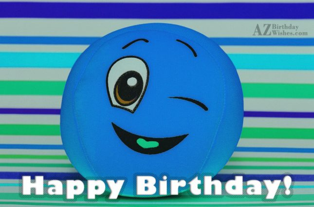 Happy birthday wish with a blue toy emoticon winking… - AZBirthdayWishes.com