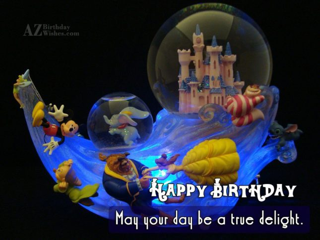 Birthday greeting on a beautiful Disney showpiece… - AZBirthdayWishes.com