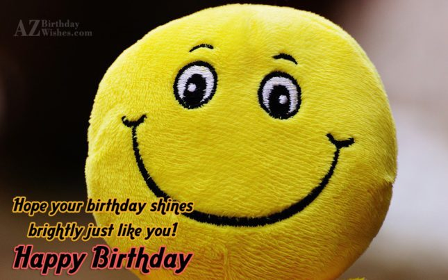 Happy birthday on a smiling stuffed toy… - AZBirthdayWishes.com