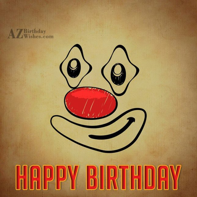 Happy birthday on a clown emoticon… - AZBirthdayWishes.com