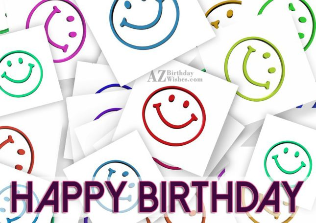 Happy birthday on smileys… - AZBirthdayWishes.com