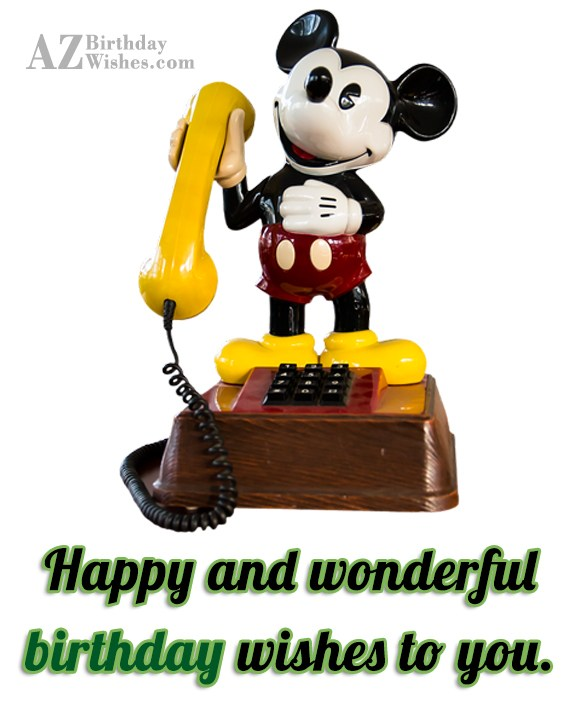 Happy and wonderful birthday wish on Mickey mouse… - AZBirthdayWishes.com