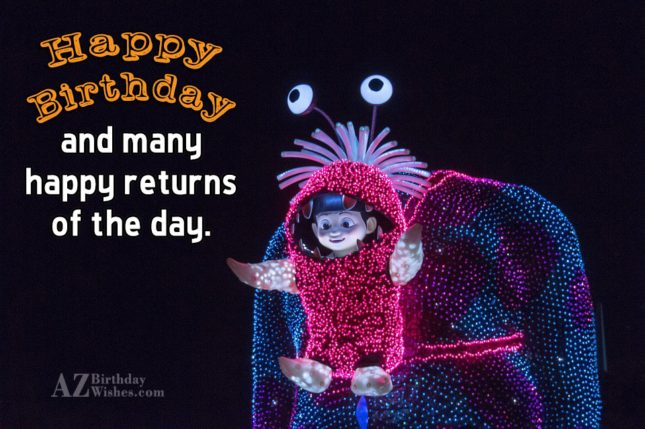 Happy birthday and many happy returns… - AZBirthdayWishes.com