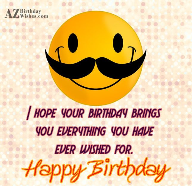 Birthday greeting with emoticon with mustache… - AZBirthdayWishes.com
