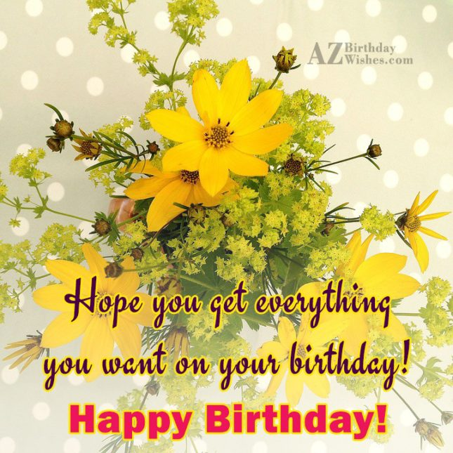 Happy birthday wish with yellow flowers on the background… - AZBirthdayWishes.com