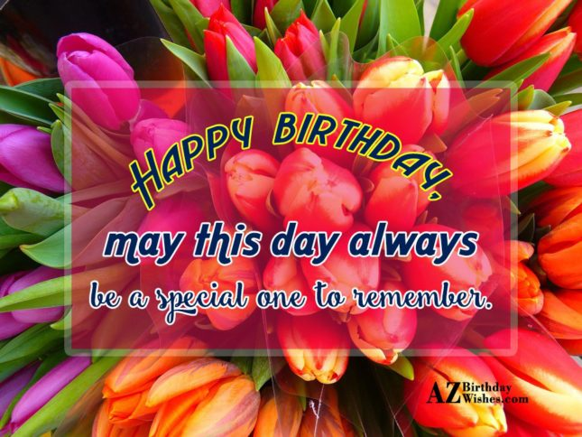 Birthday greetings with colorful tulips… - AZBirthdayWishes.com