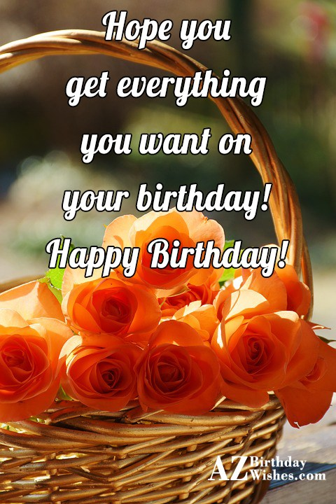 Happy birthday wish with basket of roses in the background… - AZBirthdayWishes.com