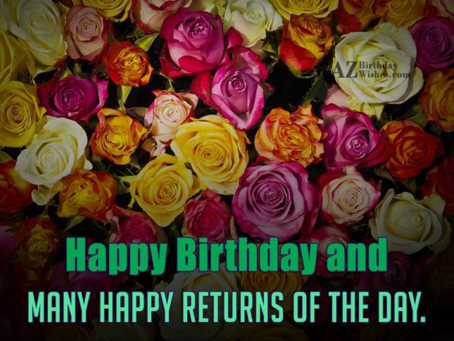 birthday wishes with colorful flowers in the background… - AZBirthdayWishes.com