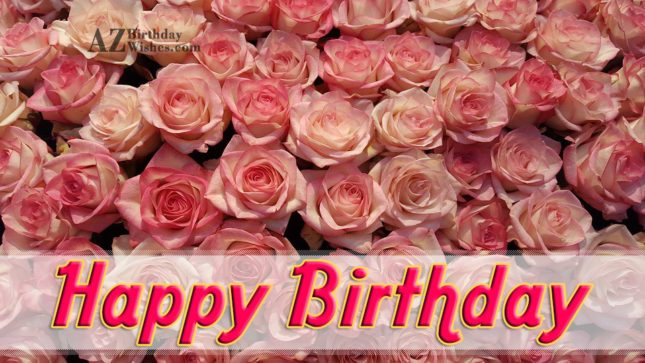 Birthday wishes on bouquet of pink roses… - AZBirthdayWishes.com