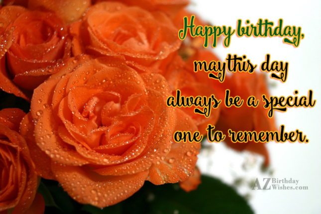 Birthday wishes on orange roses… - AZBirthdayWishes.com
