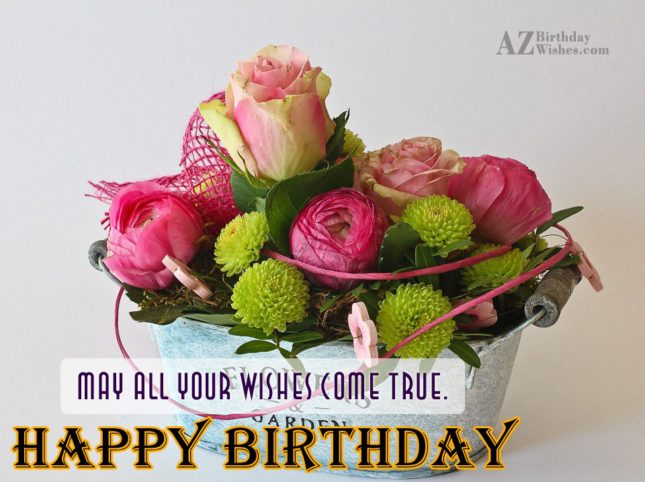Birthday wish on a basket of flowers… - AZBirthdayWishes.com