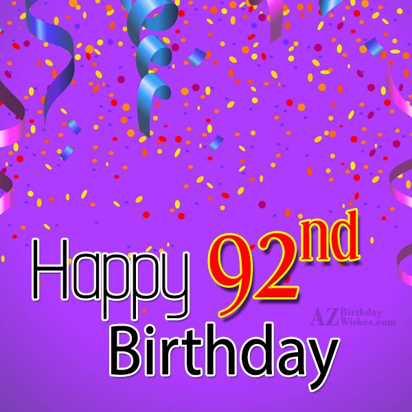 92nd birthday greetings… - AZBirthdayWishes.com