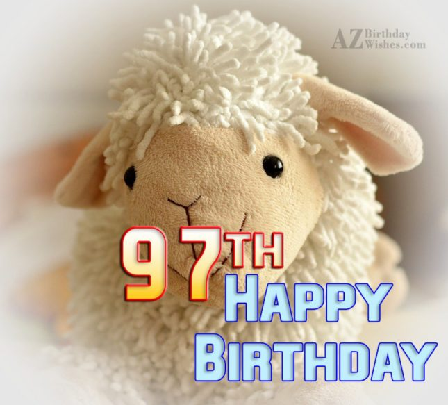 Happy 97th birthday… - AZBirthdayWishes.com