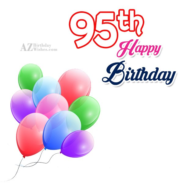 A very happy 95th birthday… - AZBirthdayWishes.com