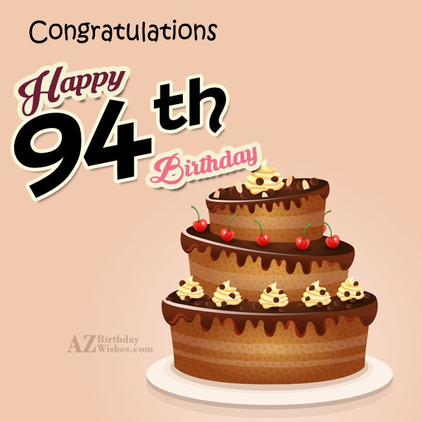 A very happy 94th birthday… - AZBirthdayWishes.com