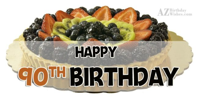 90th Birthday Wishes - AZBirthdayWishes.com