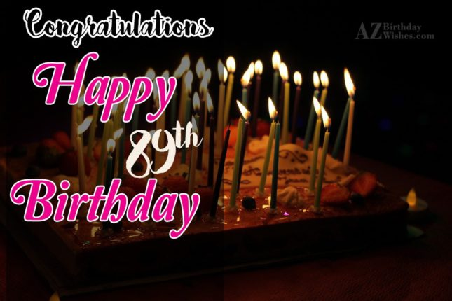89th Birthday Wishes - AZBirthdayWishes.com
