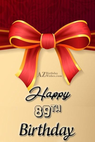 89th birthday greetings… - AZBirthdayWishes.com
