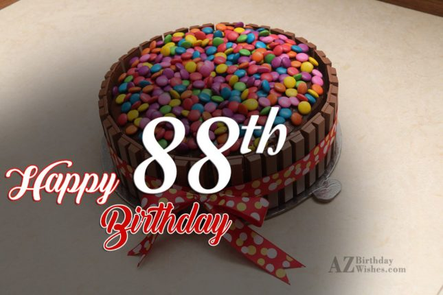 88th Birthday Wishes - AZBirthdayWishes.com
