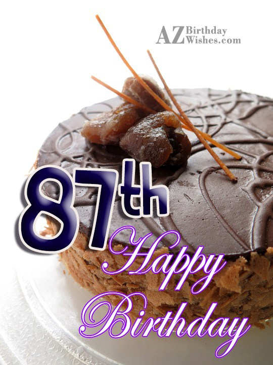 87th Birthday Wishes - AZBirthdayWishes.com