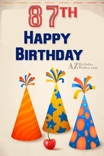 87th birthday greetings… - AZBirthdayWishes.com