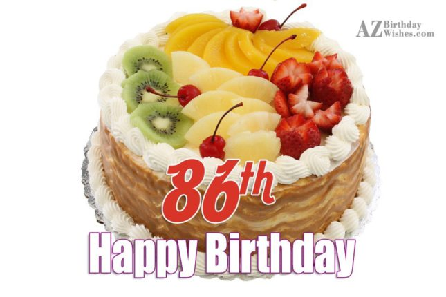 86th birthday greetings… - AZBirthdayWishes.com