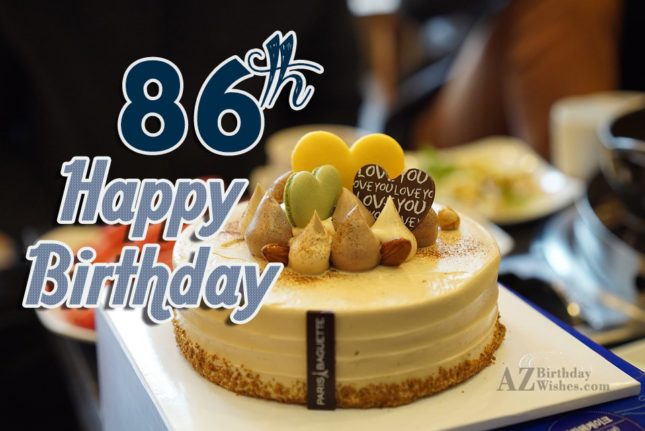 A very happy 86th birthday… - AZBirthdayWishes.com