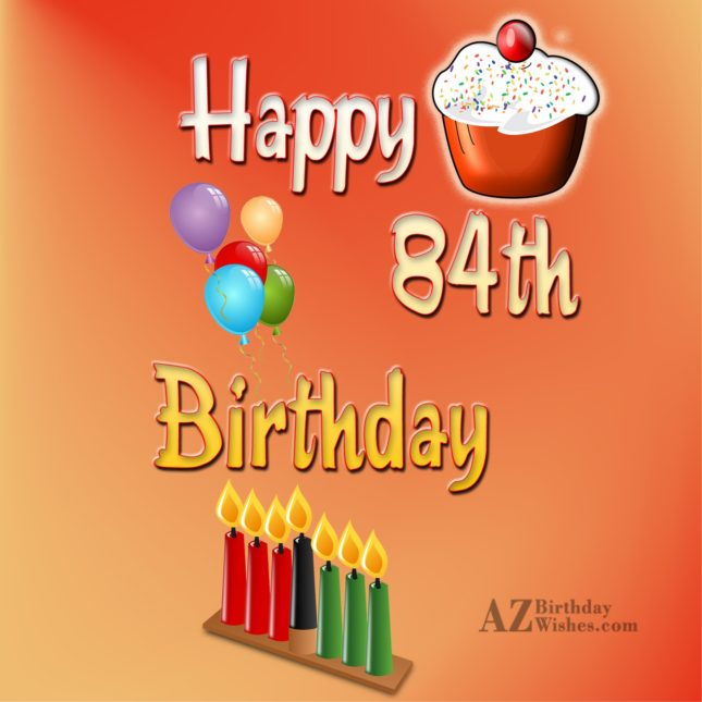 84th birthday greetings… - AZBirthdayWishes.com