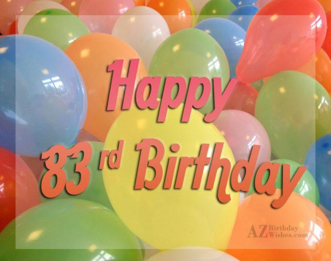 83th birthday greetings… - AZBirthdayWishes.com