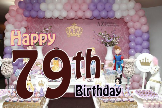 Wishing you a very happy 79th birthday… - AZBirthdayWishes.com