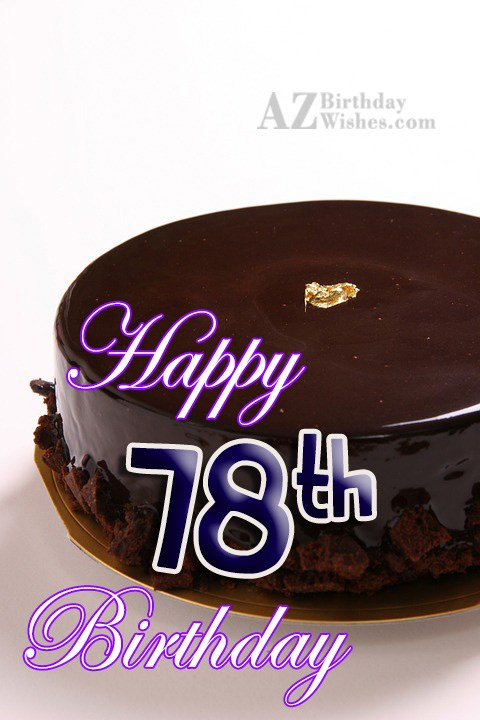 78th Birthday Wishes - AZBirthdayWishes.com