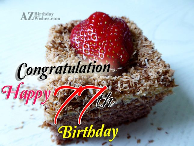 77th birthday greetings… - AZBirthdayWishes.com
