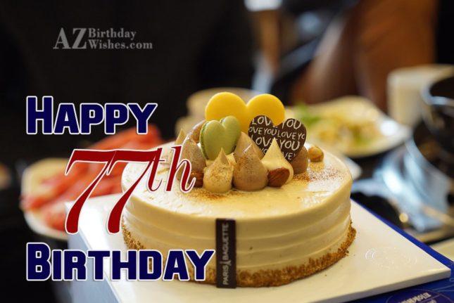 77th Birthday Wishes - AZBirthdayWishes.com