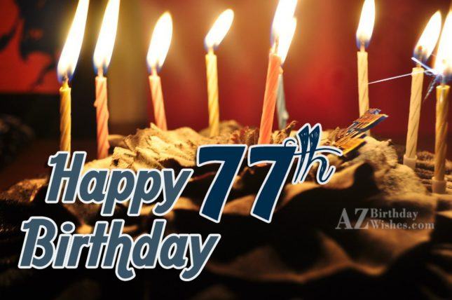 A very happy 77th birthday… - AZBirthdayWishes.com