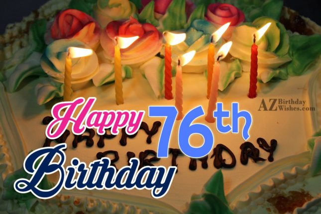 Happy 76th birthday… - AZBirthdayWishes.com