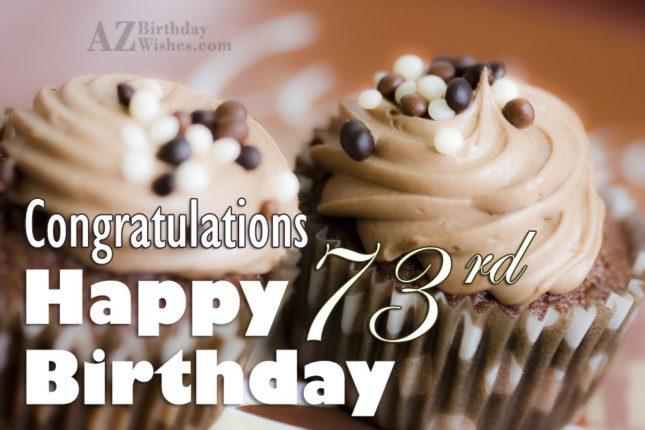 Wishing you a very happy 73rd birthday… - AZBirthdayWishes.com