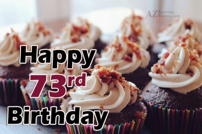 73rd birthday greetings… - AZBirthdayWishes.com