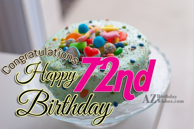 72nd birthday greetings… - AZBirthdayWishes.com