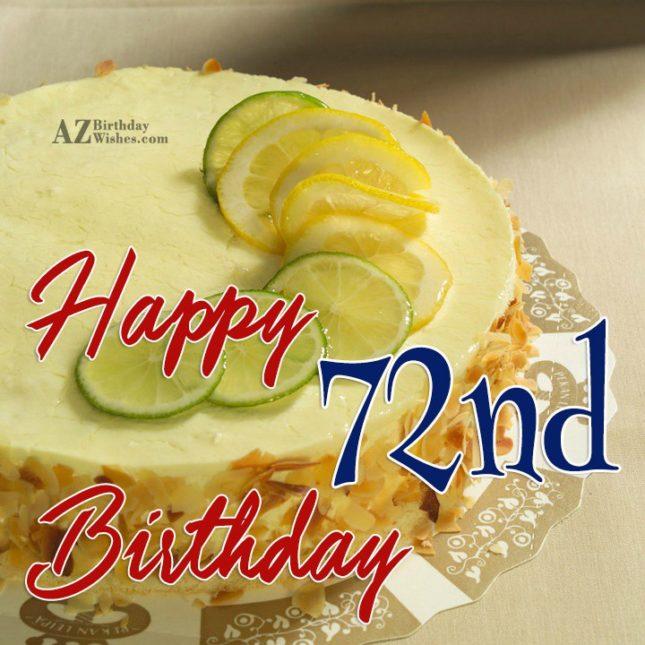 Wishing you a very happy 72nd birthday… - AZBirthdayWishes.com