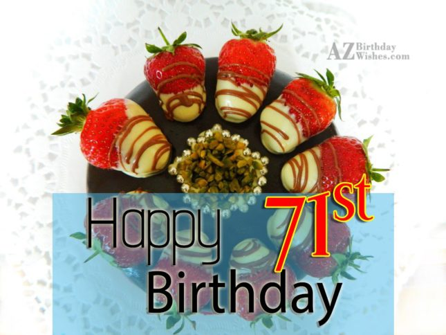 71st Birthday Wishes - AZBirthdayWishes.com