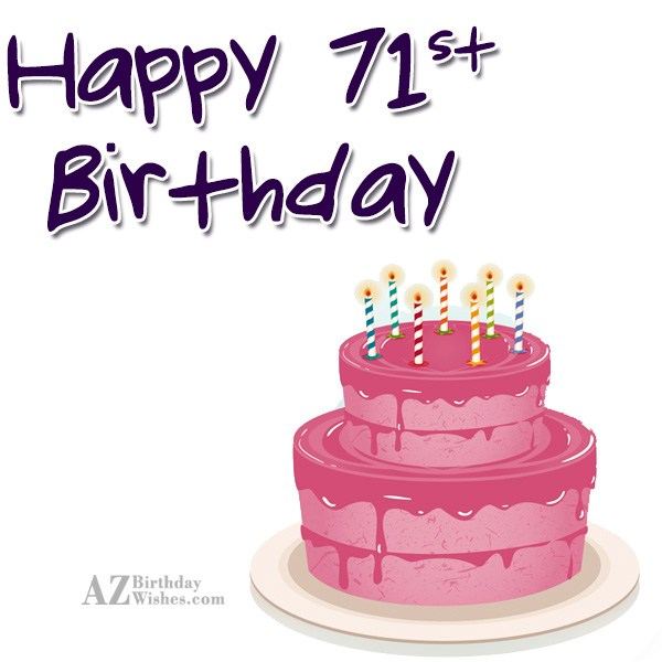 71st birthday greetings… - AZBirthdayWishes.com