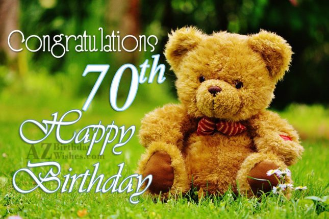 A very happy 70th birthday… - AZBirthdayWishes.com