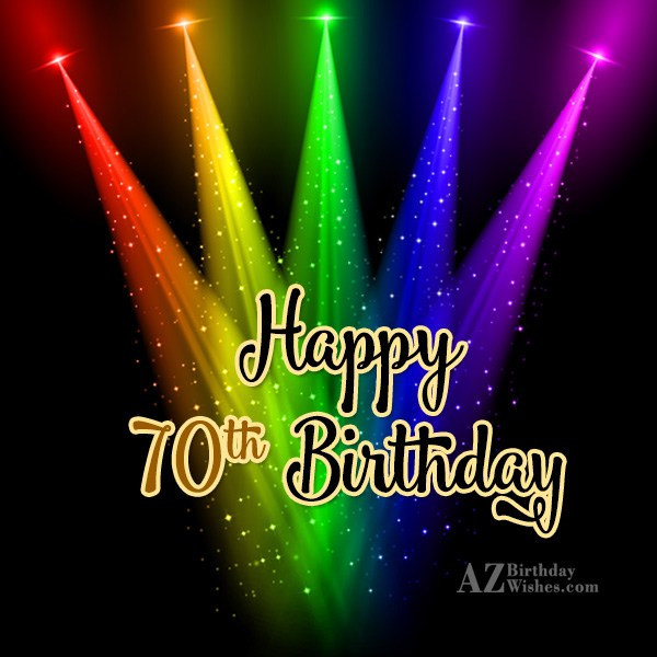 70th birthday greetings… - AZBirthdayWishes.com