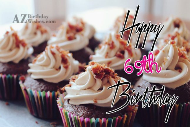69th Birthday Wishes - AZBirthdayWishes.com